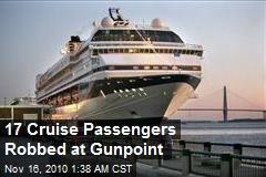 17 Cruise Passengers Robbed at Gunpoint