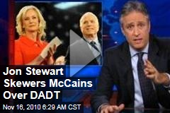 Jon Stewart Skewers McCains Over DADT