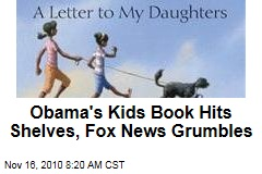 Obama's Children's Book 'Of Thee I Sing' Hits Shelves, Fox News Grumbles