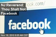 NJ Reverend: Thou Shalt Not Facebook