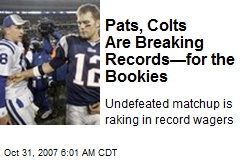 Pats, Colts Are Breaking Records—for the Bookies