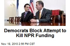 Democrats Block Attempt to Kill NPR Funding