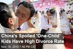"Chinese Divorces Caused by ""One Child"" Policy"