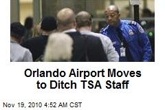 Orlando Airport Moves to Ditch TSA Staff