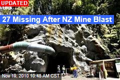 New Zealand Mine Explosion Leaves 32 Missing