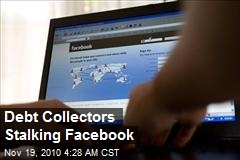 Debt Collectors Stalking Facebook