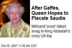After Gaffes, Queen Hopes to Placate Saudis