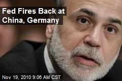 Fed Fires Back at China, Germany
