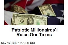 'Patriotic Millionaires': Raise Our Taxes