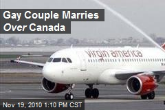 Gay Couple Marries Over Canada