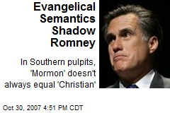 Evangelical Semantics Shadow Romney