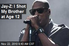 Jay-Z: I Shot My Brother at Age 12