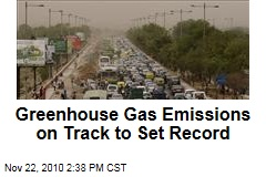 Greenhouse Gas Emissions Could Set Record in 2010