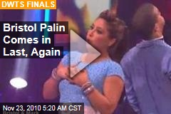 Bristol Palin Comes in Last, Again