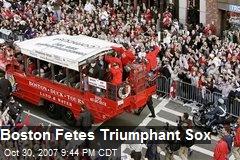 Boston Fetes Triumphant Sox