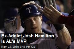 Ex-Addict Josh Hamilton Is AL's MVP