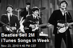 Beatles Sell 2M iTunes Songs in Week