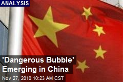 'Dangerous Bubble' Emerging in China