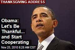 Obama: Let's Be Thankful... And Start Cooperating