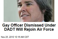 Gay Officer Dismissed Under DADT Will Rejoin Air Force