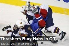 Thrashers Bury Habs in OT