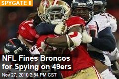 NFL Fines Broncos for Spying on 49ers