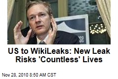 US to WikiLeaks: New Leak Risks 'Countless' Lives