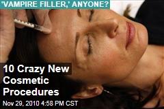 10 Crazy New Cosmetic Procedures