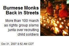 Burmese Monks Back in Streets