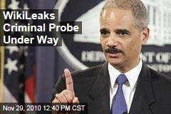 WikiLeaks Criminal Probe Under Way
