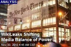 WikiLeaks Shifting Media Balance of Power