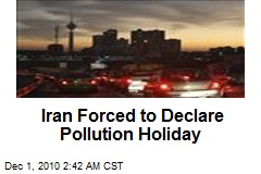 Iran Forced to Declare Pollution Holiday