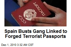 Spain Busts Gang Linked to Forged Terrorist Passports