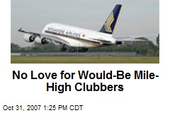 No Love for Would-Be Mile-High Clubbers