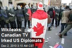 Wikileaks: Canadian TV Irked US Diplomats