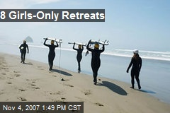 8 Girls-Only Retreats