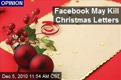 Facebook May Kill Christmas Letters