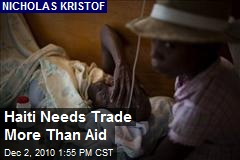 Haiti Needs Trade More Than Aid