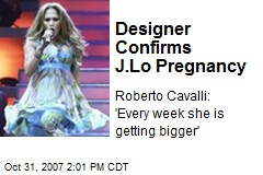 Designer Confirms J.Lo Pregnancy