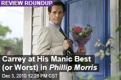 Carrey at His Manic Best (or Worst) in Phillip Morris