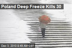 Poland Deep Freeze Kills 30