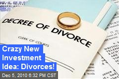 Divorce Considered Sound Investment By Firms