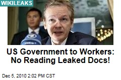 Govt. Workers: No Reading Leaked Docs!