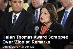 Helen Thomas Award Scrapped Over 'Zionist' Remarks