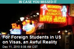 For Foreign Students in US on Visas, an Awful Reality