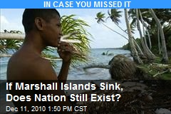 If Marshall Island Sinks, Will It Still Be a Nation?