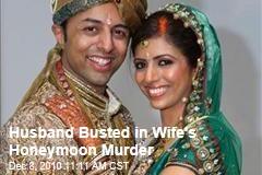 Husband Busted in Wife's Honeymoon Murder