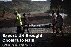 Expert: UN Brought Cholera to Haiti