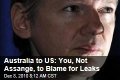 Australia to US: You, Not Assange, to Blame for Leaks