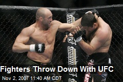 Fighters Throw Down With UFC